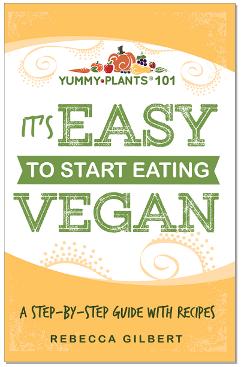 It's Easy to Start Eating Vegan